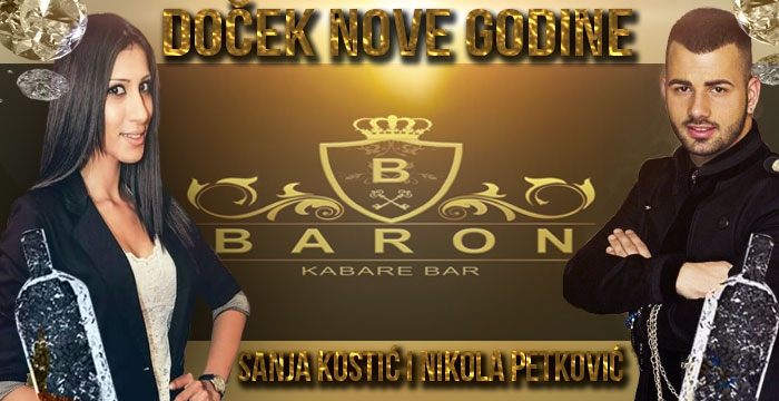 Arhiva: Baron Kabare Bar - doček 2016. Beograd